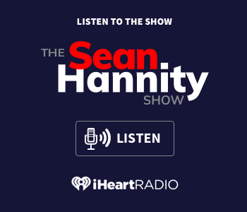 Listen to Sean Hannity