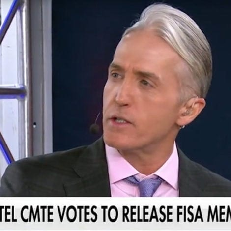 GOWDY UNCHAINED: Watch Rep. Gowdy UNLOAD on Democrats for HIDING FISA Memo