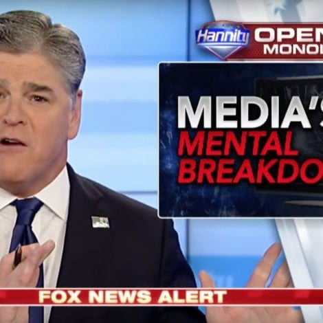 HANNITY: The Mainstream Media Should Have Their Own HEADS EXAMINED