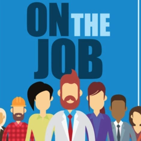 ON THE JOB Season 2: A Weekly Podcast Showcasing Hardworking AMERICAN Heroes