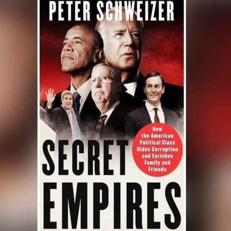 MUST READ: Peter Schweizer's EXPLOSIVE New Exposé on America's 'Political Class'