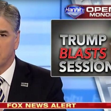 HANNITY: It's Time for Jeff Sessions to 'DO HIS JOB' and Investigate FISA Abuse