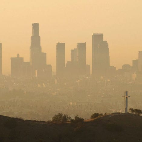 LIBERAL UTOPIA: California Has 8 of 10 Worst Polluted Cities in USA