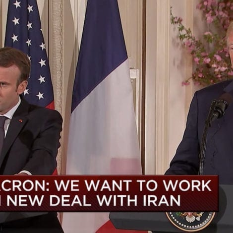 IRAN ON EDGE: Macron, Trump Demand NEW DEAL on Iran's Nukes