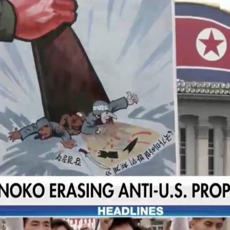 PEACE THROUGH STRENGTH: Kim Begins 'ERASING' Anti-American Propaganda