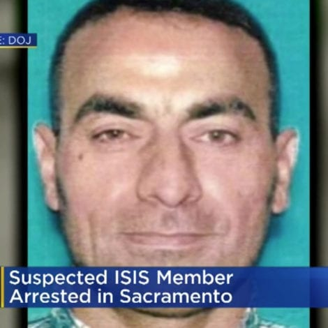 CALIFORNIA CHAOS: 'ISIS FIGHTER' Arrested in Sacramento, Set for DEPORTATION to IRAQ