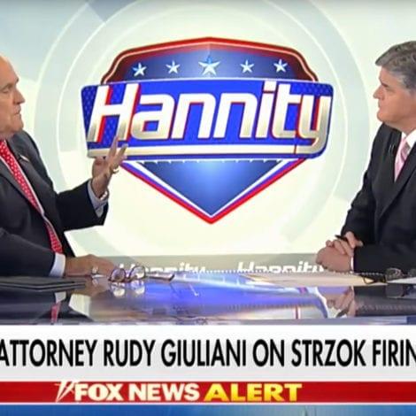 RUDY ON HANNITY: Peter Strzok is 'THE HEART' of Robert Mueller's Probe
