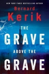 Bernard Kerik: The Grave Above The Grave