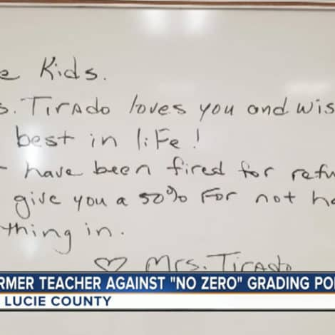BAD EDUCATION: Florida Teacher FIRED After Refusing to Comply with 'NO ZERO' Grade Policy
