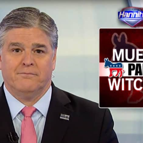 HANNITY: Robert Mueller Has Been 'FUELING' the Destroy-Trump Media for Nearly Two Years