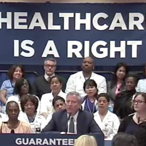 IT'S OFFICIAL: De Blasio 'Guarantees Healthcare' for all 600,000 Uninsured New Yorkers