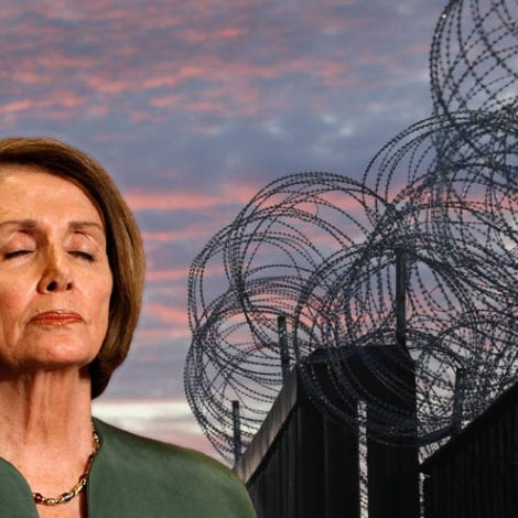 TRUMP: Pelosi Would be 'BEGGING' for the Wall If Not for Tijuana Barrier