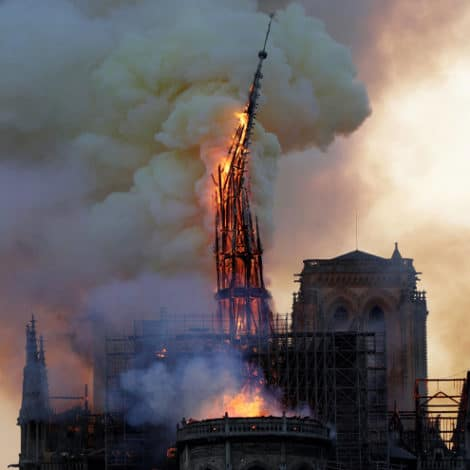 TRAGEDY IN PARIS: Central Spire, Roof of Notre Dame Cathedral Collapse During Massive Fire