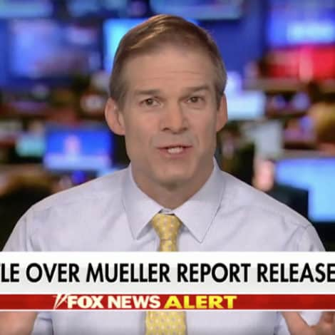 JORDAN ON HANNITY: Dems All About 'Getting the President,' Not the Rule of Law
