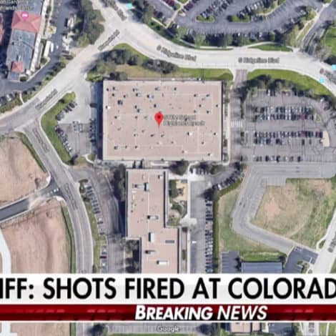BREAKING NOW: 'Shots Fired' at a Colorado High School; Sheriff Calls Situation 'Unstable,' Injuries Reported