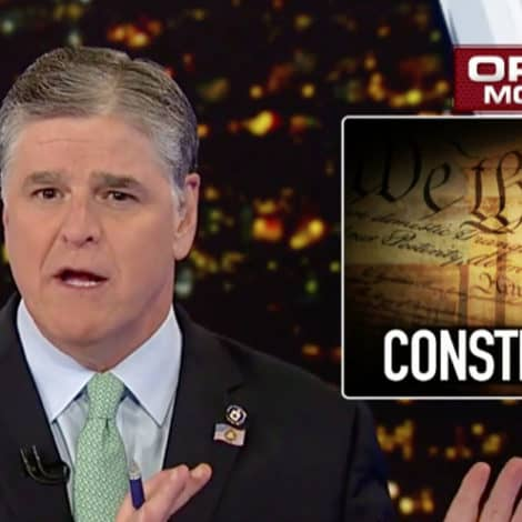 HANNITY: We Must 'Hold Our Government Accountable' to Protect 'Our Freedoms'