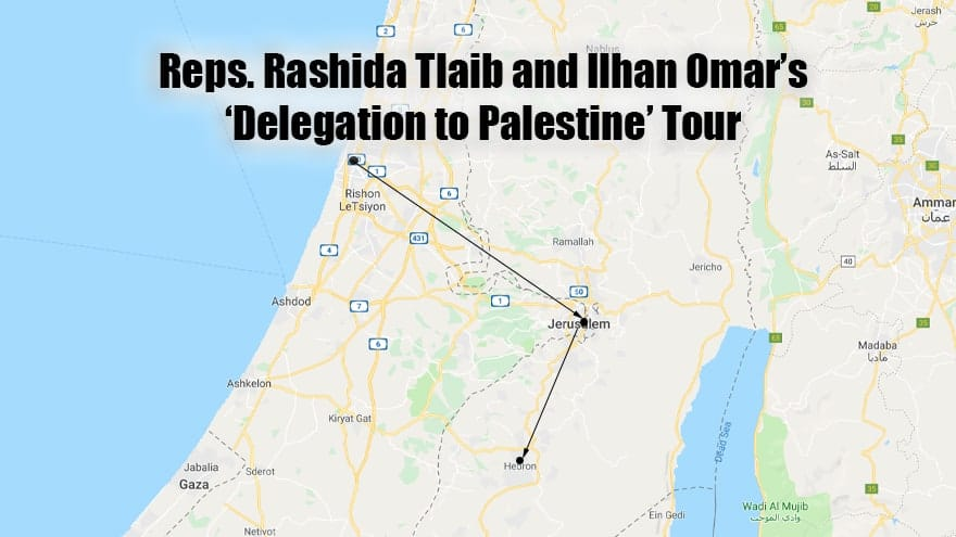 Partner Content - 'DELEGATION TO PALESTINE': See the Map and Itinerary of Omar, Tlaib's Ba...