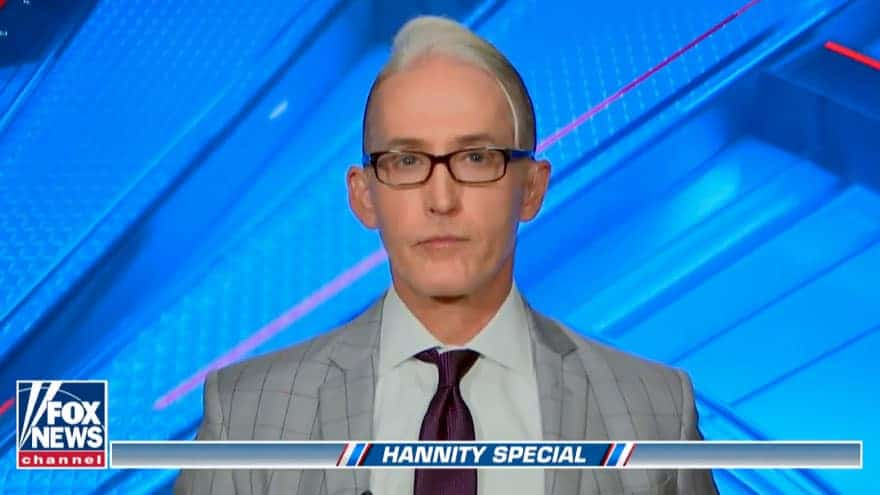 GOWDY ON HANNITY: It's Harder to Indict High-Profile Defendants Like And...