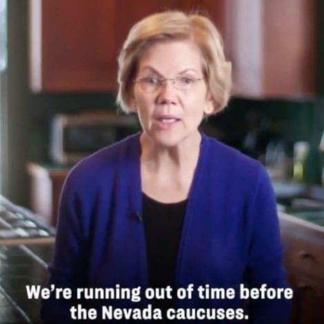 WARNING SIGNS: Warren Says She's 'Running Out of Time' Before Nevada, Asks Supporters for $2