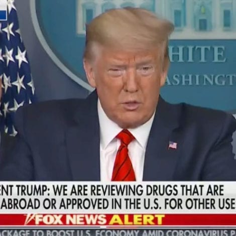 BREAKING NEWS: Trump Confirms FDA Approves 'Chloroquine' to be Prescribed to Help Treat Coronavirus