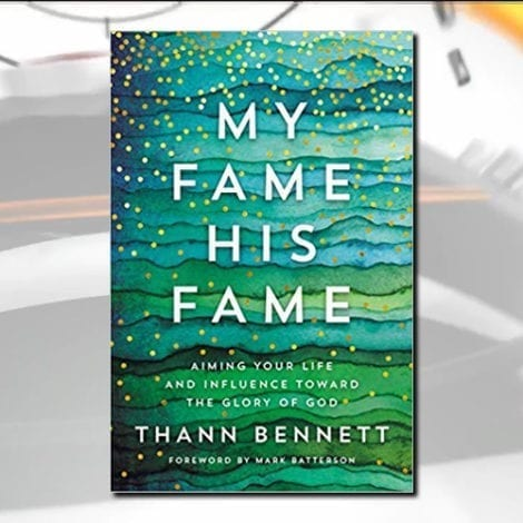 Hannity Book Club: My Fame, His Fame: Aiming Your Life and Influence Toward the Glory of God