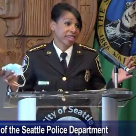 SEATTLE POLICE CHIEF: I'm Resigning Because Too Many Good Officers Will be Fired, 'I'm Done, Can't Do It'