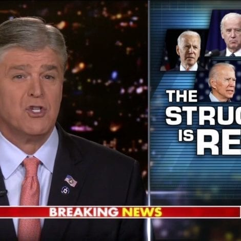 Hannity Real Struggle