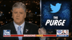 SOCIAL MEDIA PURGE: Hannity Warns of 'Dangerous, Chilling Times in America'